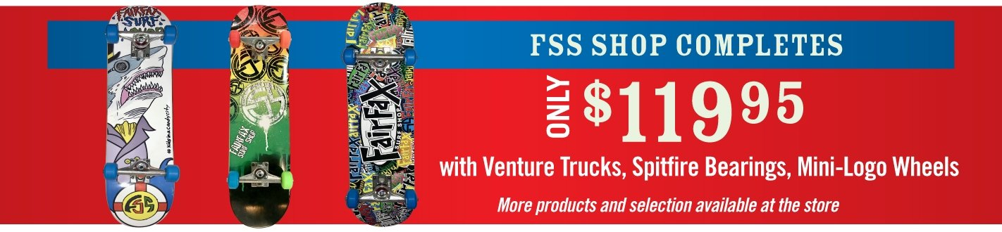 FSS Shop Completes only $119.95