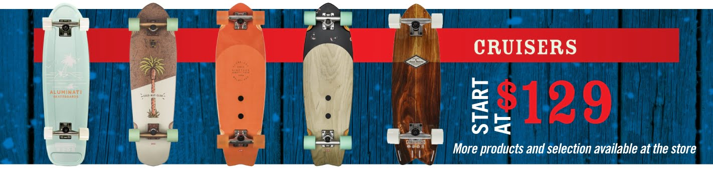 Cruisers Skatboards from $129