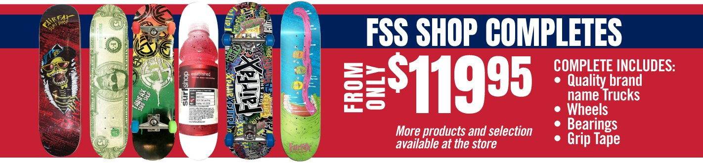 FSS shop completes from only $119.95